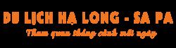 Du lịch Hạ Long – Sa Pa